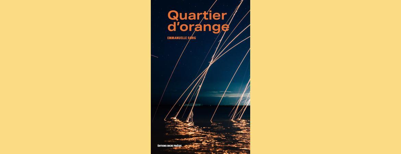 Quartier d'orange - rentrée littéraire septembre 2021